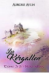 Les Kergallen - 3,5 : Nouvelles Format Kindle
