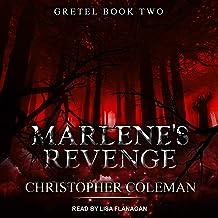 Marlene's Revenge: Gretel Series, Book 2