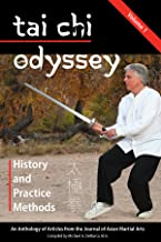 Tai Chi Odyssey, Vol. 1: History and Practical Methods