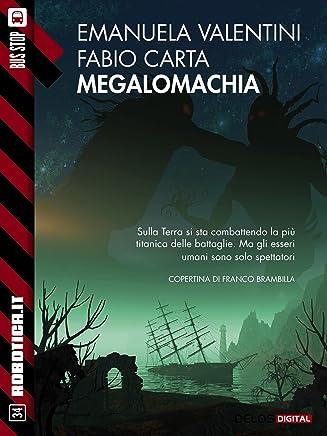 Megalomachia (Robotica.it)