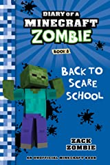 Diary of a Minecraft Zombie Book 8: Back to Scare School (An Unofficial Minecraft Book) Kindle Edition