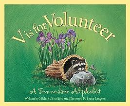 V is for Volunteer: A Tennessee Alphabet (Sleeping Bear Press alphabet books)