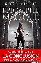 Triomphe magique: Kate Daniels, T10