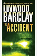 The Accident: A Thriller Kindle Edition