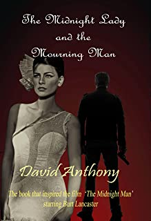 The Midnight Lady and the Mourning Man
