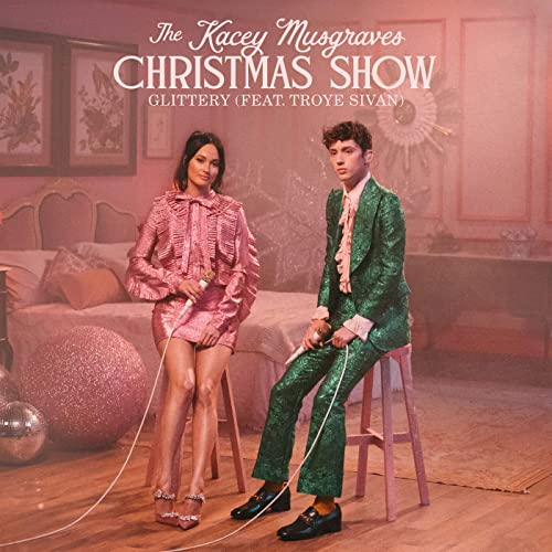Glittery (From The Kacey Musgraves Christmas Show Soundtrack) [feat. Troye Sivan] by Kacey Musgraves on Amazon Music - Amazon.com