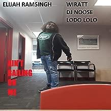 Ain't Bailing On Me (feat. Wiratt, DJ Noose & Lodo LoLo)