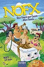 Scaricare Libri Nofx. Una vasca per cesso e altre storie... PDF