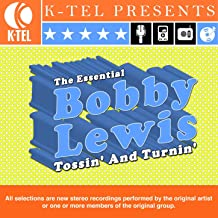 The Essential Bobby Lewis - Tossin' And Turnin'