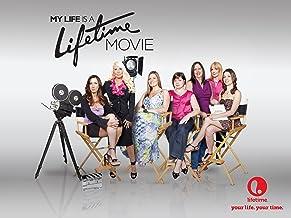 My Life is a Lifetime Movie Season 1