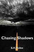 Chasing Shadows (Shadow Series Book 2)