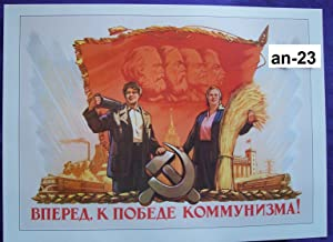 Russian Soviet Political poster *K. Ivanov (1921-2003). V. Briskin (1906-1982). Onward to the Victory of Communism!. Moscow 1955 * post.an-23