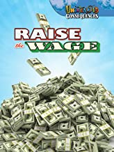 Raise the Wage