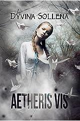 Aetheris Vis (Italian Edition) Format Kindle