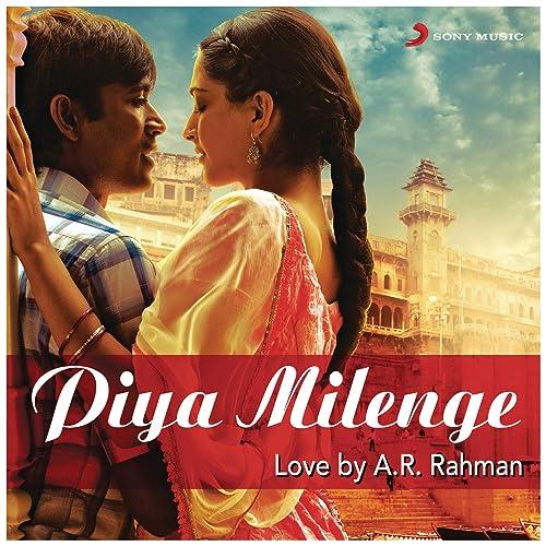 Amazon Com Raanjhanaa From Raanjhanaa A R Rahman Jaswinder Singh Shiraz Uppal Mp3 Downloads