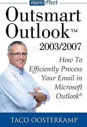 Outsmart Outlook 2003/2007 (English Edition)