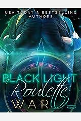 Black Light: Roulette War (Black Light Series Book 16) Kindle Edition