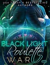 Black Light: Roulette War (Black Light Series Book 16)