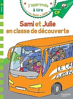 CP Niveau 2/Sami et Julie en classe de decouverte