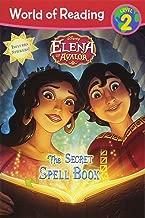 World of Reading: Elena of Avalor The Secret Spell Book: Level 2