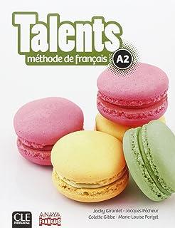 Talents. Livre De L'Eleve A2