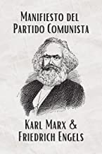 El Manifiesto del Partido Comunista (Spanish) (Translated): La Traducción Actualizada (Spanish Edition)