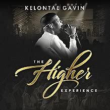 Best kelontae gavin higher experience Reviews