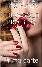 Permalink to Triangolo proibito: Prima parte PDF