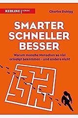 Smarter, schneller, besser: Warum manche Menschen so viel erledigt bekommen – und andere nicht (German Edition) eBook Kindle