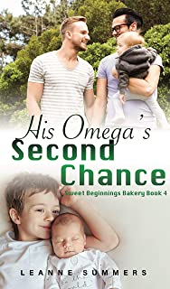 His Omega's Second Chance (Sweet Beginnings Bakery Book 4)