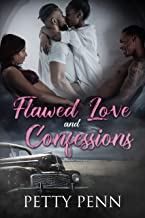 Flawed Love and Confessions: (Obsessive Love Story)