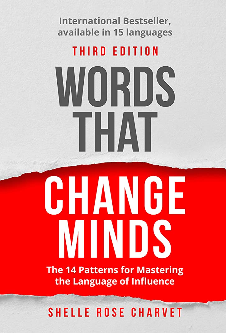 ヒューム石油ディプロマWords That Change Minds: The 14 Patterns for Mastering the Language of Influence (English Edition)
