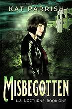 Misbegotten: L.A. Nocturne #1