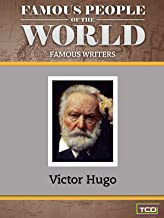Famous People of the World - Famous Writers - Victor Hugo