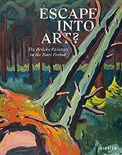 Escape into Art?: The Brücke Painters in the Nazi Period