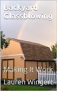 Best backyard glass blowing Reviews
