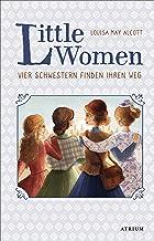 Little Women. Vier Schwestern finden ihren Weg (Bd. 2) (German Edition)