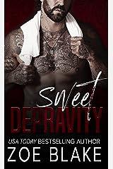 Sweet Depravity: A Dark Mafia Romance (Ruthless Obsession Book 2) (English Edition) Format Kindle