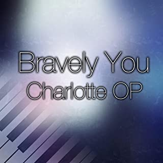 Bravely You (Charlotte OP)
