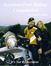 Motorcycle Safety (Vol. 3) - Accident-Free Riding Compilation - On Sale! (Backroad Bob's Motorcycle Safety) (English Edition)