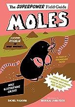 Moles (Superpower Field Guide)