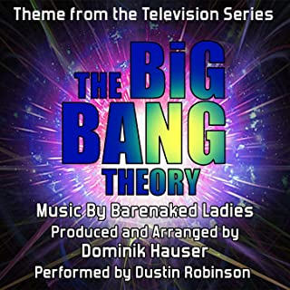 The Big Bang Theory - Theme from the TV Series (Barenaked Ladies)