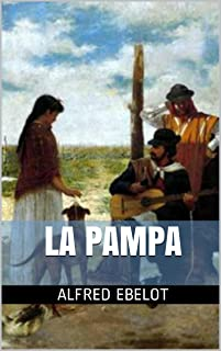 La Pampa (Spanish Edition)