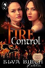 Fire Control: A Lesbian Dragon Shifter Novella (Birch Hearts) Kindle Edition