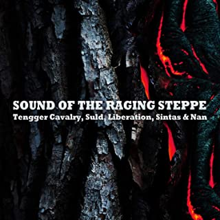 Sound of the Raging Steppe