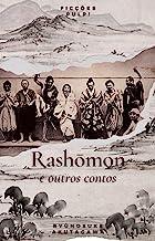 Rashōmon e outros contos | Contos Clássicos n° 5 | Ficções Pulp!