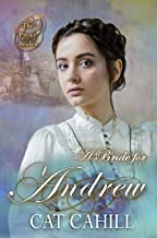 A Bride for Andrew (The Proxy Brides Book 47)