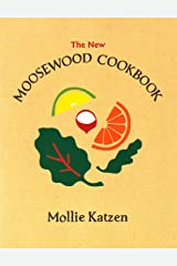 The New Moosewood Cookbook (Mollie Katzen's Classic Cooking) Paperback
