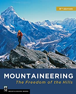 MOUNTAINEERING BOOKS Mountaineering: Freedom of the Hills, 9th Edition