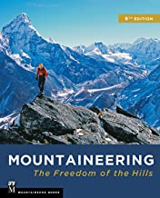Mountaineering: The Freedom of the Hills PDF